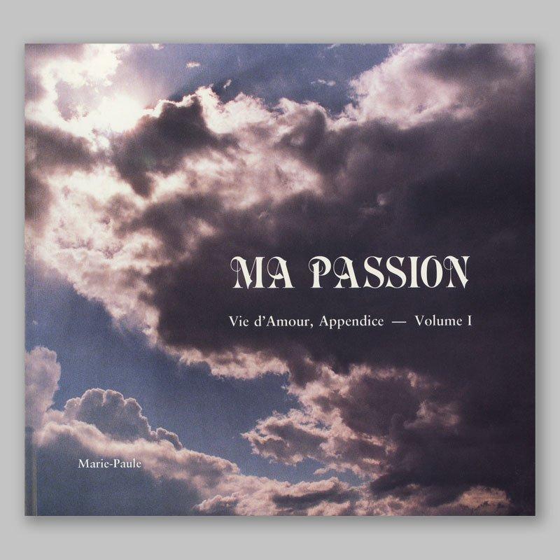 vie d'amour appendice 1-ma passion