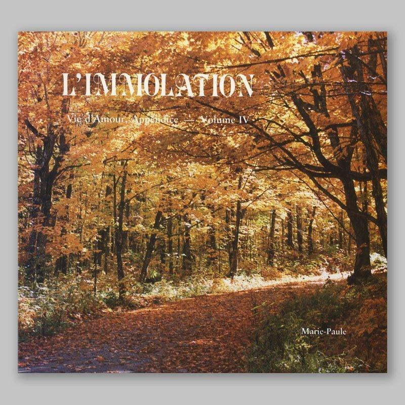 vie d'amour appendice 4-l'immolation