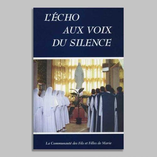 l'écho aux voix du silence