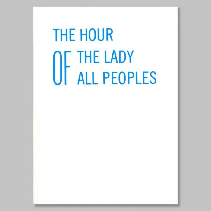 The Hour of the Lady of All Peoples