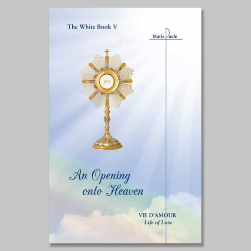 the white book 5 - an opening onto heaven