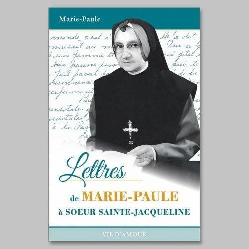 lettres de marie-paule à soeur sainte-jacqueline