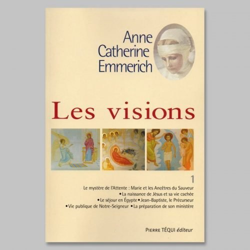 anne-catherine emmerich - les visions 1
