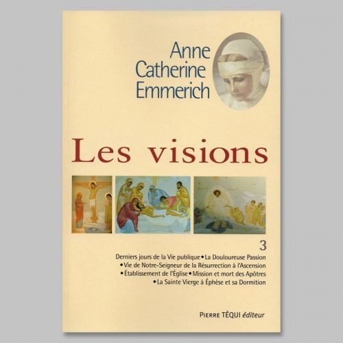 anne-catherine emmerich - les visions 3